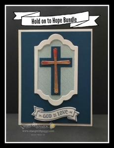 Hold on to Hope Stamp Set, Cross of Hope Framelits, Lots of Labels Framelits