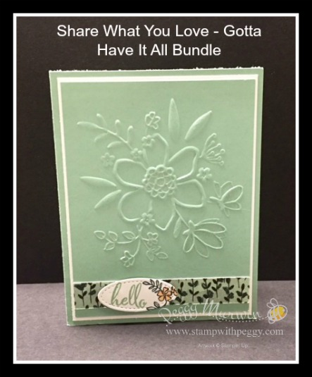 Share What You Love, Gotta Have It All, Lovely Floral, Make a Difference stamp set, Share What You Love designer paper