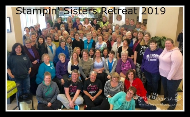 Stampin' Sisters Retreat 2019