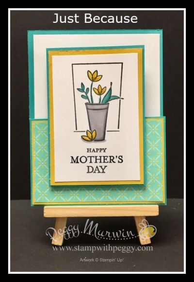 Just Because Stamp Set, Tea Room Specialty Designer Paper, Mother's Day, Stamp with Peggy