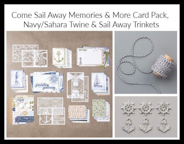 Come Sail Away Memories & More Card Pack, Night of Navy/Sahara Sand Baker's Twine, Sail Away Trinkets, Masculine Cards, Framed Art, Stamp with Peggy